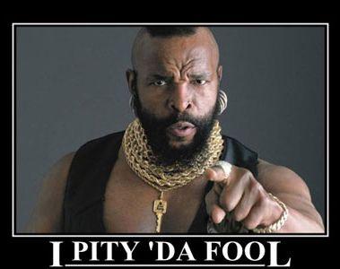 i-pity-da-fool