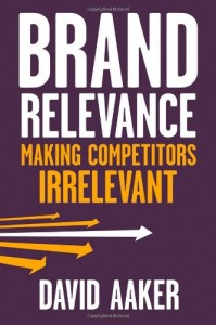 Brand Relevance by David Aaker